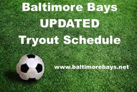 BAY UPDATED TRYOUT SCHEDULE